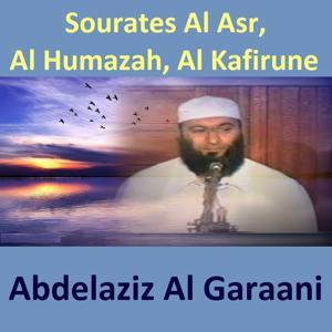 Sourates Al Asr, Al Humazah, Al Kafirune (Quran - Coran - Islam)