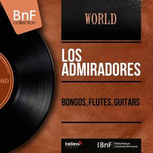 Bongos, Flutes, Guitars (Mono Version)