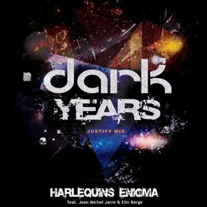 Dark Years (Justify Mix)