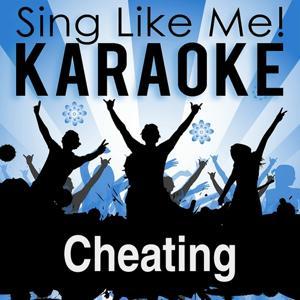 Cheating (Karaoke Version)