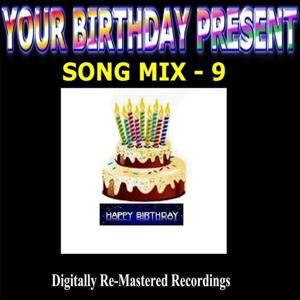 Your Birthday Present - Song Mix - 9