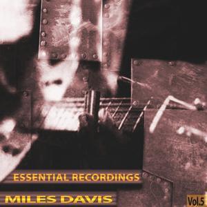 Essential Recordings, Vol. 5 (Remastered)