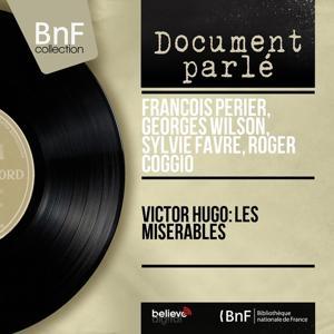 Victor Hugo: Les misérables (Mono version)