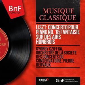 Liszt: Concerto pour piano No. 1 & Fantaisie sur des airs hongrois (Mono Version)