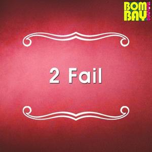 2 Fail