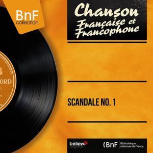 Scandale no. 1 (Mono version)