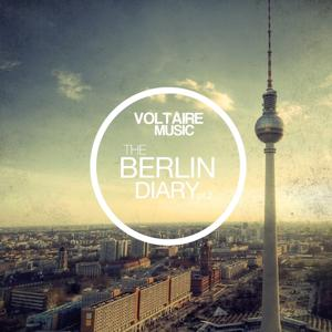 Voltaire Music Pres. The Berlin Diary, Pt. 2