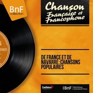 De France et de Navarre: Chansons populaires (Mono Version)