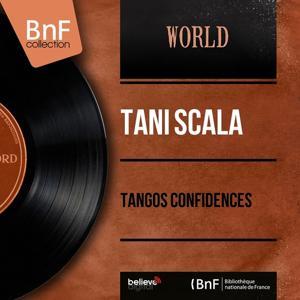 Tangos confidences (Mono Version)