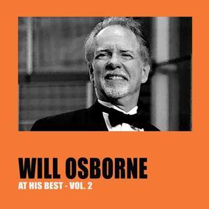 Will Osborne At His Best, Vol. 2