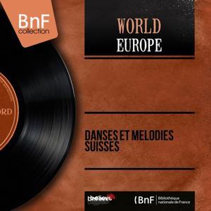 Danses et mélodies suisses (Mono version)