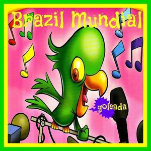 Brazil Mundial (Goleada Compilation)