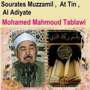 Sourates Muzzamil, At Tin, Al Adiyate (Quran - Coran - Islam)