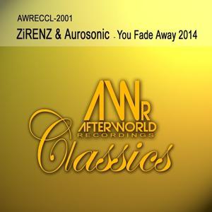 You Fade Away 2014 (The Remixes)