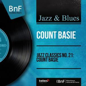 Jazz Classics No. 21: Count Basie (Mono Version)
