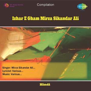 Mirza Sikandar Ali - Izhar - E - Gham