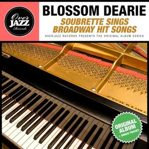 Soubrette Sings Broadway Hit Songs (Original Album Plus Bonus Tracks 1960)