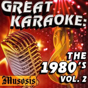 Great Karaoke: The 1980's, Vol. 2