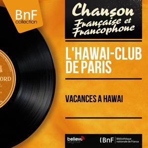 Vacances à Hawaï (Mono version)