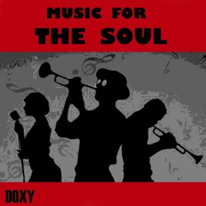 Music for the Soul (Doxy Collection)