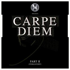 Carpe Diem, Pt. 2 (Purgatory)