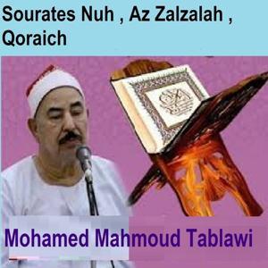 Sourates Nuh, Az Zalzalah, Qoraich (Quran - Coran - Islam)
