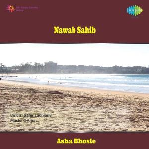 Nawab Sahib (Original Motion Picture Soundtrack)