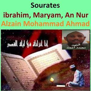Sourates Ibrahim, Maryam, An Nur (Quran - Coran - Islam)
