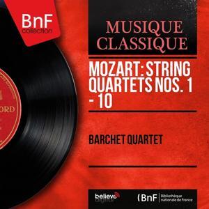 Mozart: String Quartets Nos. 1 - 10 (Mono Version)