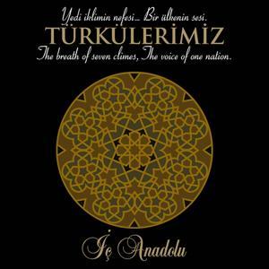 Türkülerimiz İç Anadolu