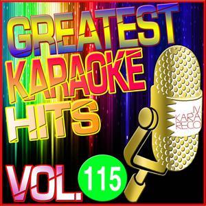 Greatest Karaoke Hits, Vol. 115