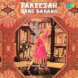 Pakeezah Rang Barang (Original Motion Picture Soundtrack)