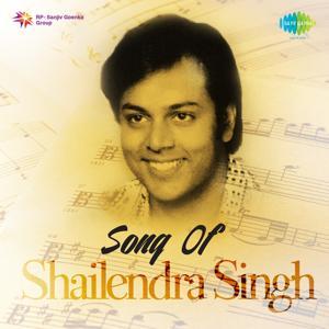 Song of Shailendra Singh