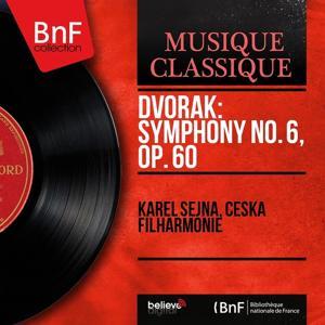 Dvořák: Symphony No. 6, Op. 60 (Mono Version)