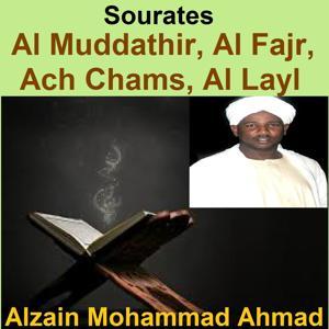 Sourates Al Muddathir, Al Fajr, Ach Chams, Al Layl (Quran - Coran - Islam)