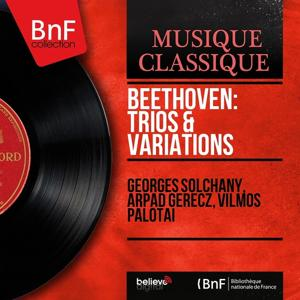 Beethoven: Trios & Variations (Mono Version)