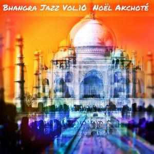 Bhangra Jazz, Vol. 10