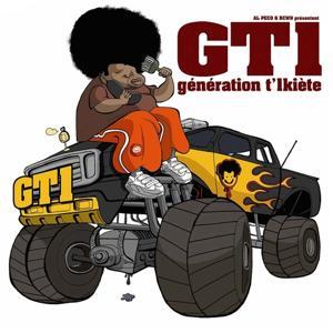 GT1 (Génération T'1kiète)