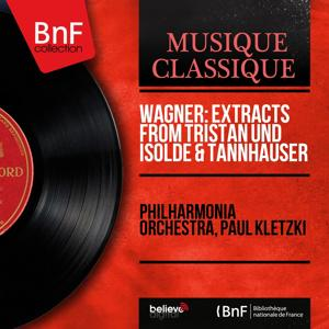 Wagner: Extracts from Tristan und Isolde & Tannhäuser (Mono Version)