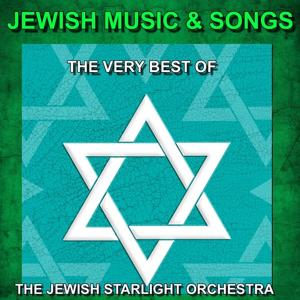 Jewish Music and Songs (The Very Best of Jewish Music and Songs)