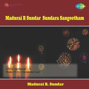 Madurai R Sundar Sundara Sangeetham