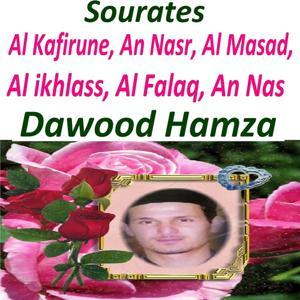 Sourates Al Kafirune, An Nasr, Al Masad, Al Ikhlass, Al Falaq, An Nas (Quran - Coran - Islam)