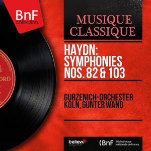 Haydn: Symphonies Nos. 82 & 103 (Mono Version)
