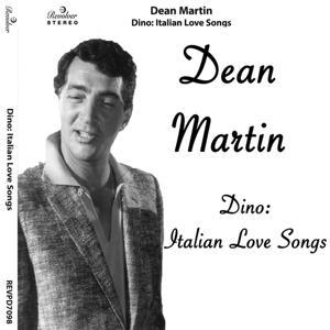 Dino: Italian Love Songs