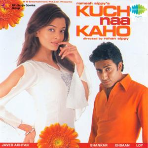 Kuch Naa Kaho (Original Motion Picture Soundtrack)