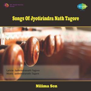 Songs Of Jyotirindra Nath Tagore