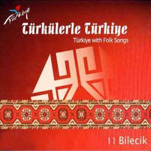 Türkülerle Türkiye, Vol. 11 (Bilecik)