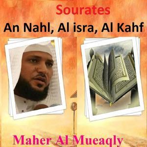 Sourates An Nahl, Al Isra, Al Kahf (Quran - Coran - Islam)