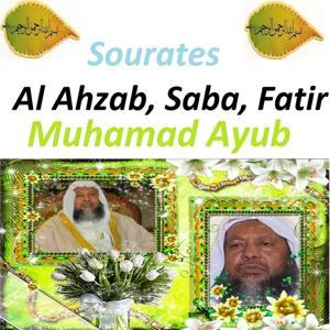Sourates Al Ahzab, Saba, Fatir (Quran - Coran - Islam)