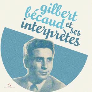Gilbert Bécaud et ses interprètes, vol. 2